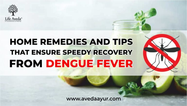Home Remedies and Tips that Ensure Speedy Recovery from Dengue Fever